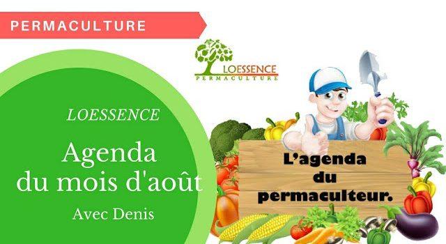 Agenda Du Permaculteur Du Mois D'aout