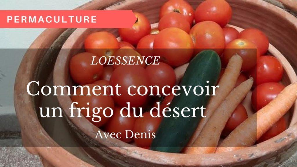 "Fabriquer un frigo naturel ""le frigo du desert"""