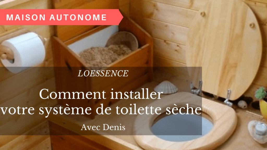 Comment installer votre toilette sèche