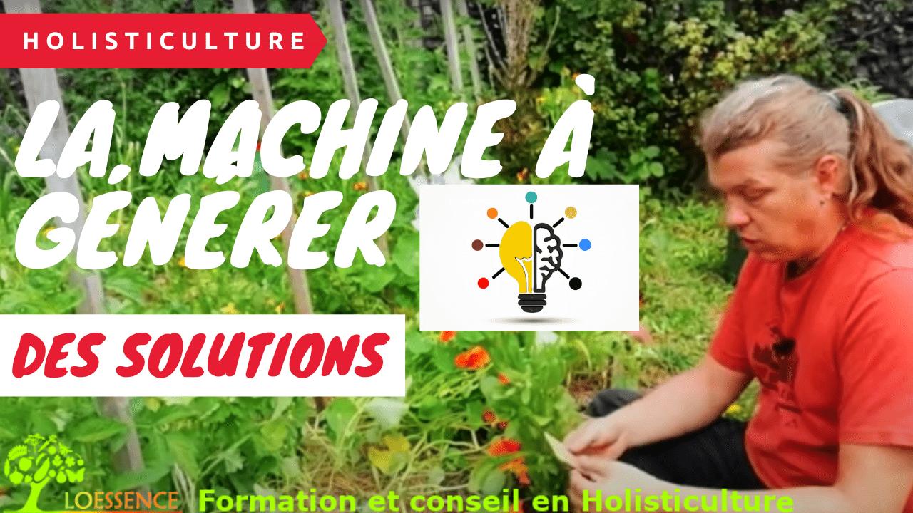 La Machine à Générer Des Solutions Face Au Problème Rencontrer Au Potager